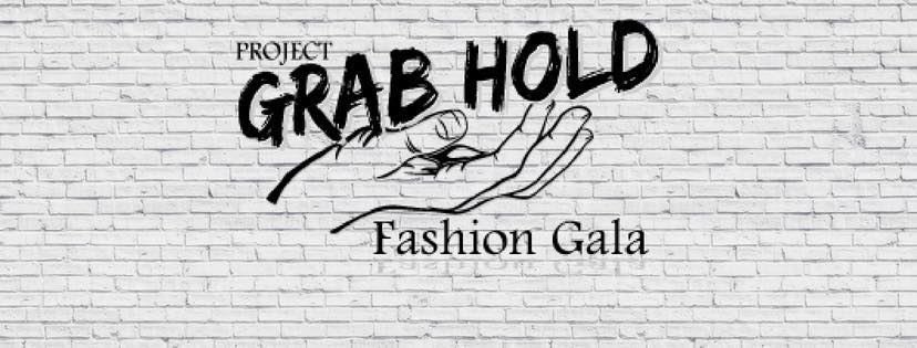 Grab Hold Fashion Gala