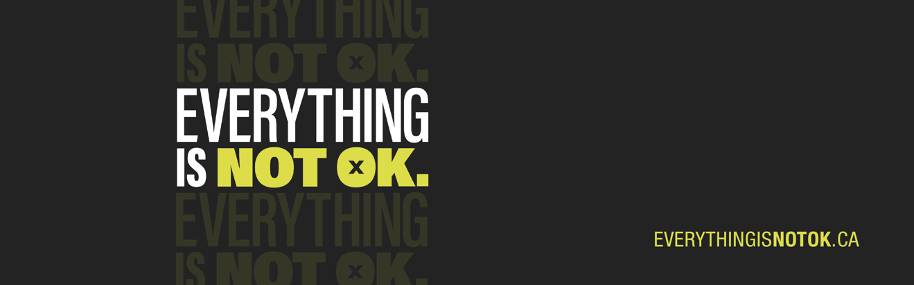 Everything Is Not OK: 74% of Ontarians experiencing increased mental health and substance use challenges during the pandemic